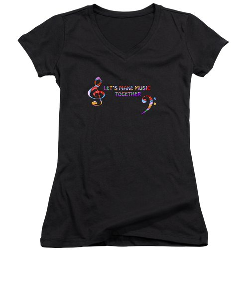 Let's Make Music Together Women's V-Neck