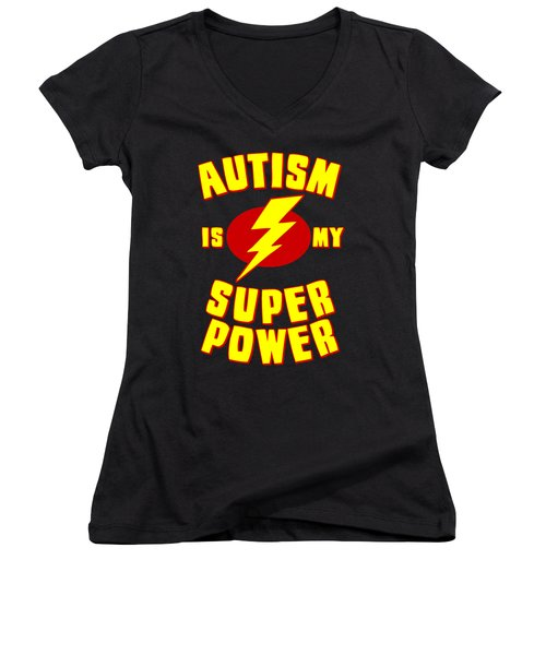 Autism Is My Superpower Women's V-Neck