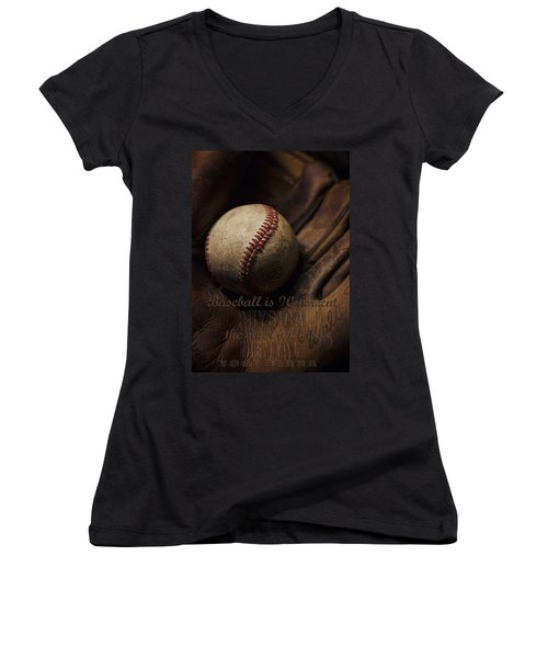 Baseball Yogi Berra Quote Women's V-Neck T-Shirt (Junior Cut) by Heather Applegate