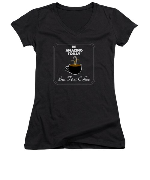 Be Amazing Today Women's V-Neck (Athletic Fit)