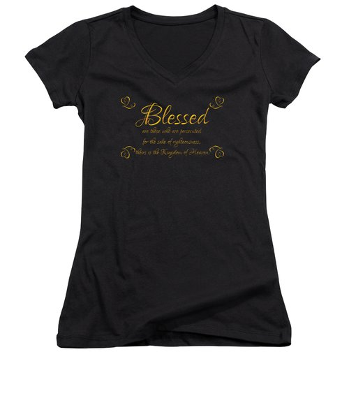 Beatitudes Blessed Are They Who Are Persecuted For The Sake Of Righteousness Women's V-Neck
