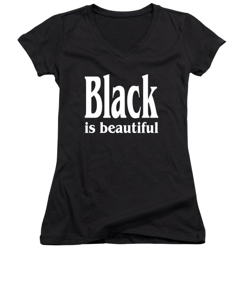 Black Is Beautiful - Tshirt Design Women's V-Neck T-Shirt (Junior Cut) by Art America Gallery Peter Potter