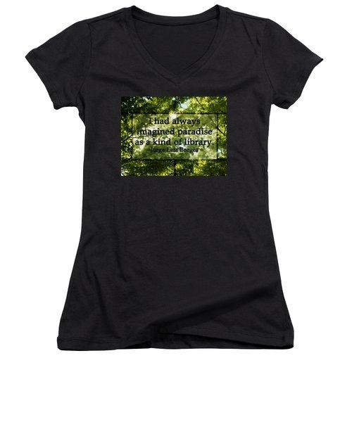Books Are A Paradise Women's V-Neck T-Shirt (Junior Cut)