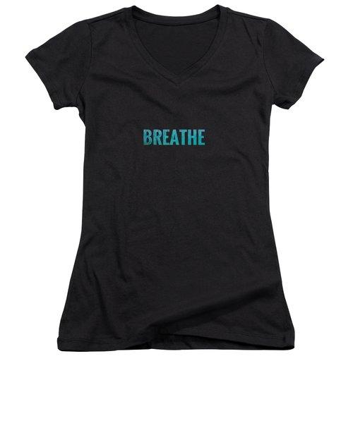 Breathe Black Background Women's V-Neck T-Shirt