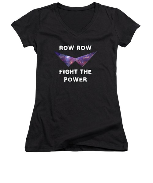 Row Row Fight The Power Women's V-Neck T-Shirt (Junior Cut) by Billi Vhito