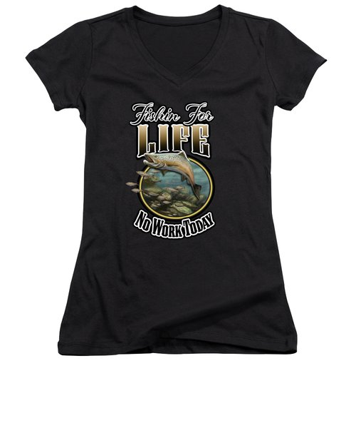 Fishin For Life Women's V-Neck (Athletic Fit)