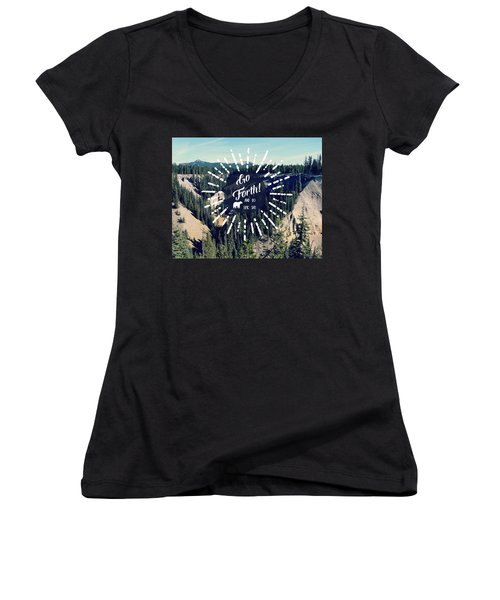 Women's V-Neck T-Shirt (Junior Cut) featuring the photograph Go Forth by Robin Dickinson