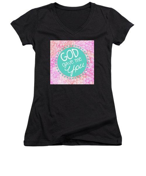 God Gave Me You Women's V-Neck T-Shirt