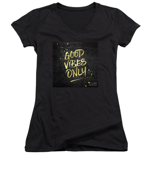 Good Vibes Only Gold Glitter Rough Black Grunge Women's V-Neck (Athletic Fit)