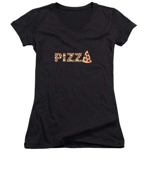 Have A Slice - Pizza Typography Women's V-Neck (Athletic Fit)