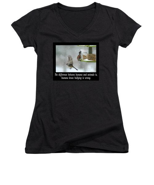 Inspirational-the Difference Between Humans And Animals Is, Humans Know That Bullying Is Wrong. Women's V-Neck (Athletic Fit)