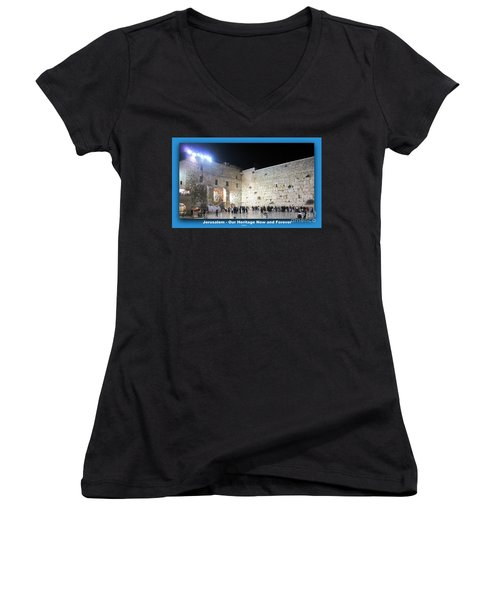 Jerusalem Western Wall - Our Heritage Now And Forever Women's V-Neck