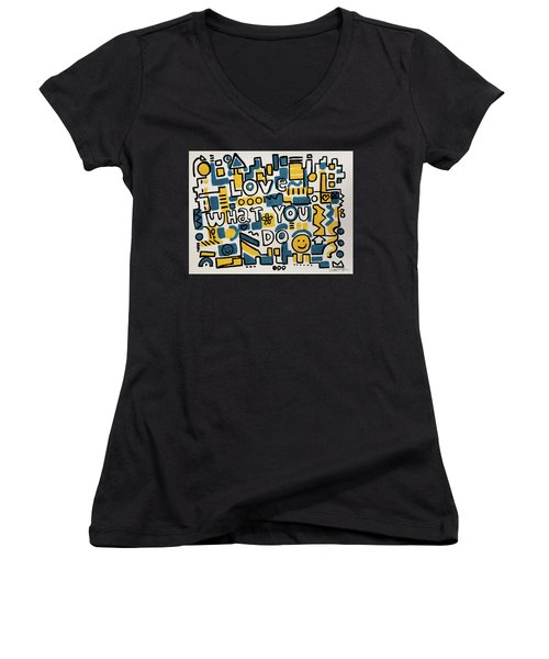 Love What You Do - Painting Poster By Robert Erod Women's V-Neck
