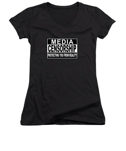 Women's V-Neck T-Shirt (Junior Cut) featuring the digital art Media Censorship Protecting You From Reality by Bruce Stanfield