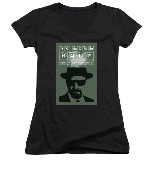 No More Half Measures - Breaking Bad Poster Walter White Quote Women's V-Neck T-Shirt
