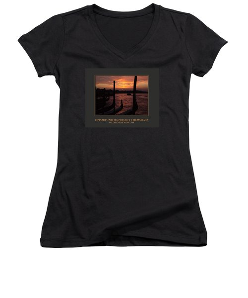 Women's V-Neck T-Shirt (Junior Cut) featuring the photograph Opportunities Present Themselves With Every New Day by Donna Corless