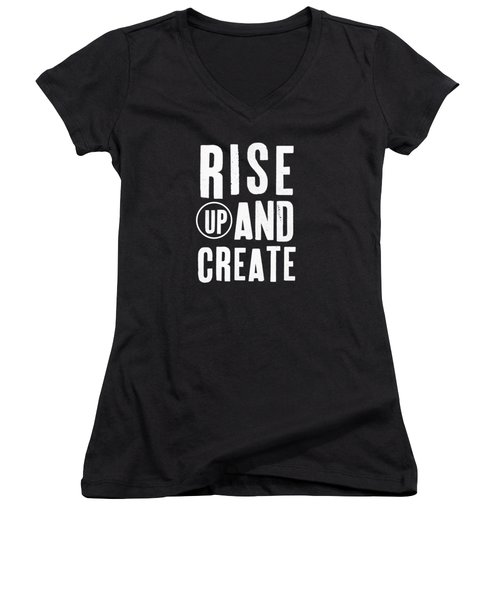 Women's V-Neck T-Shirt (Junior Cut) featuring the mixed media Rise Up And Create- Art By Linda Woods by Linda Woods