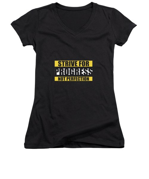 Strive For Progress Not Perfection Gym Motivational Quotes Poster Women's V-Neck