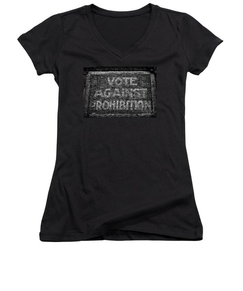 Women's V-Neck T-Shirt (Junior Cut) featuring the photograph Vote Against Prohibition by Paul Ward