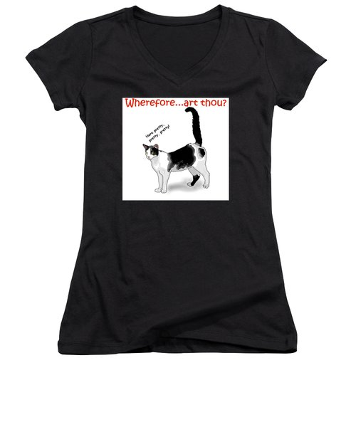 Wherefore...art Thou? Women's V-Neck T-Shirt