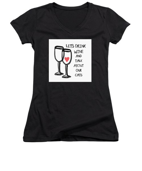 Wine And Cats- Art By Linda Woods Women's V-Neck