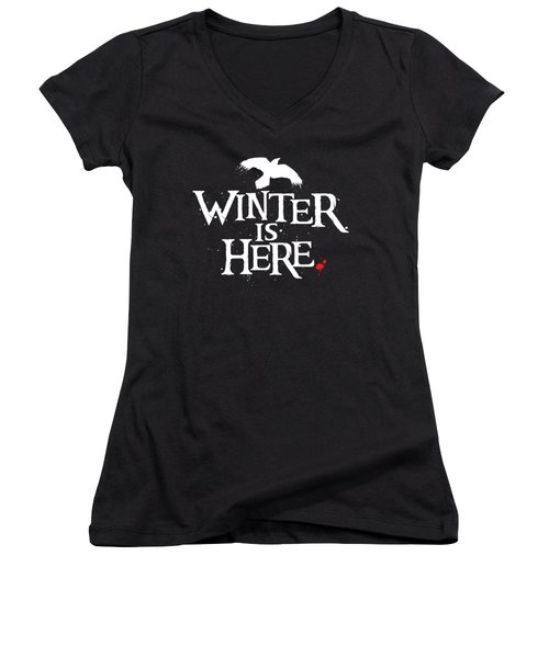 Winter Is Here - White Raven Women's V-Neck T-Shirt