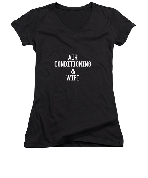 Air Conditioning And Wifi- Art By Linda Woods Women's V-Neck