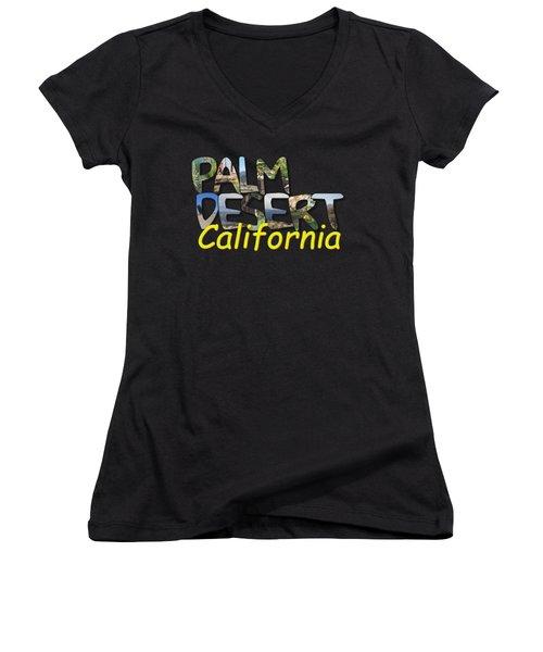 Big Letter Palm Desert California Women's V-Neck