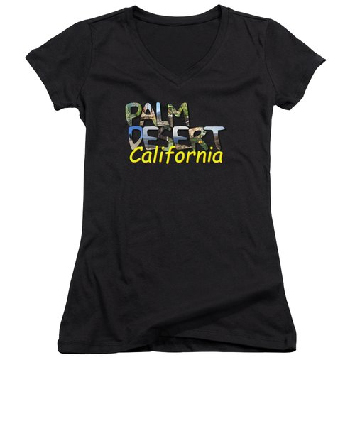 Big Letter Palm Desert California Women's V-Neck