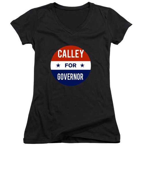 Women's V-Neck featuring the digital art Calley For Governor 2018 by Flippin Sweet Gear