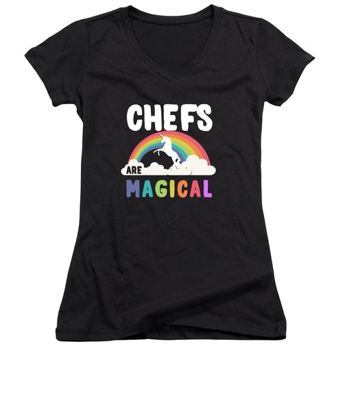 Women's V-Neck featuring the digital art Chefs Are Magical by Flippin Sweet Gear