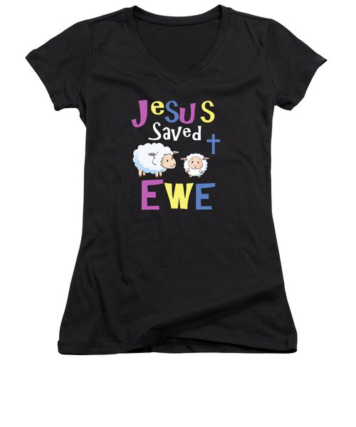 Christian Gifts For Kids Jesus Saved Ewe Women's V-Neck