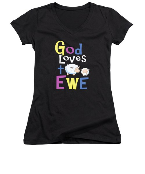 Christian Shirts For Kids God Loves Ewe Women's V-Neck