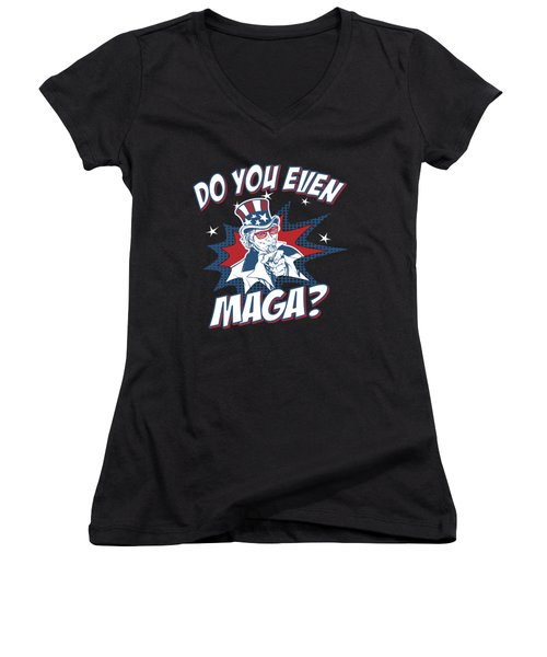 Women's V-Neck featuring the digital art Do You Even Maga by Flippin Sweet Gear