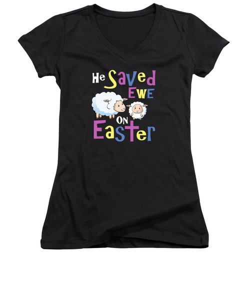 He Save Ewe On Easter Cute Easter Shirts Kids Women's V-Neck