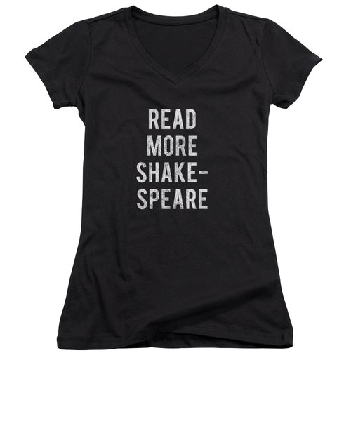 Women's V-Neck featuring the digital art Read More Shakespeare Vintage by Flippin Sweet Gear