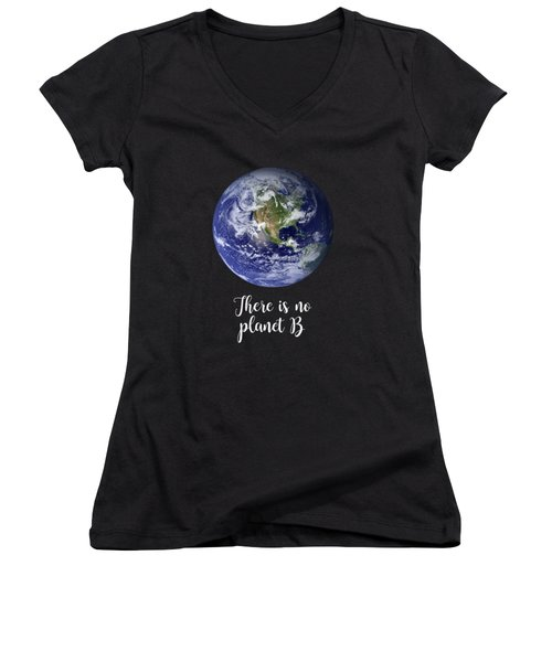 There Is No Planet B Women's V-Neck