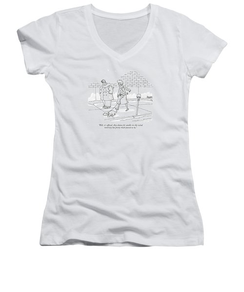 Well, It's Official. Any Chance Women's V-Neck T-Shirt (Junior Cut) by Jack Ziegler