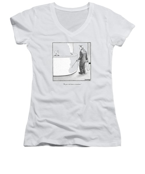 We Got A Call About A Consultant Women's V-Neck