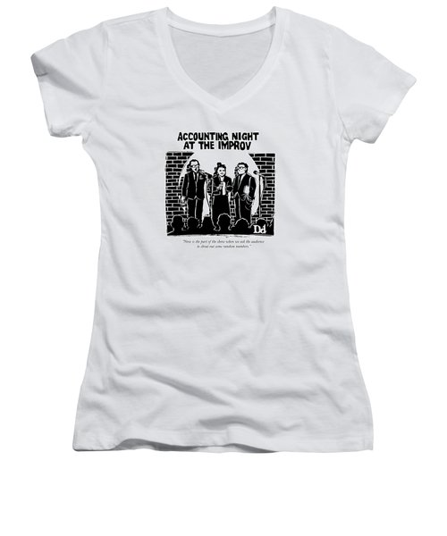 Now Is The Part Of The Show When We Ask Women's V-Neck