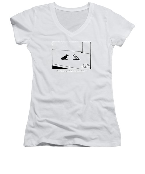 I Can't Believe You Symbolize Peace When You're Women's V-Neck (Athletic Fit)