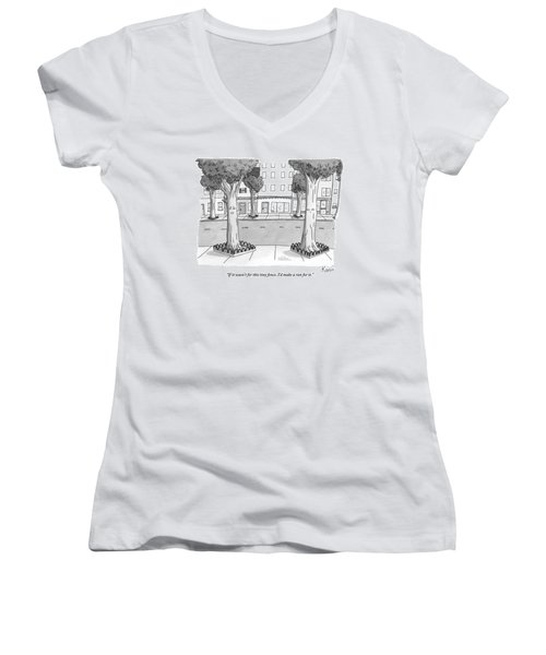 A Disgruntled Tree Looks At The Small Fence Women's V-Neck