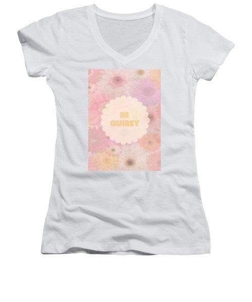 Be Quirky Women's V-Neck (Athletic Fit)