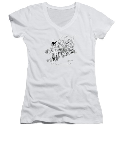Could We Be Getting A Little Too Museum-quality? Women's V-Neck