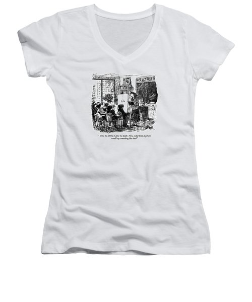 'give Me Liberty Or Give Me Death.' Now Women's V-Neck