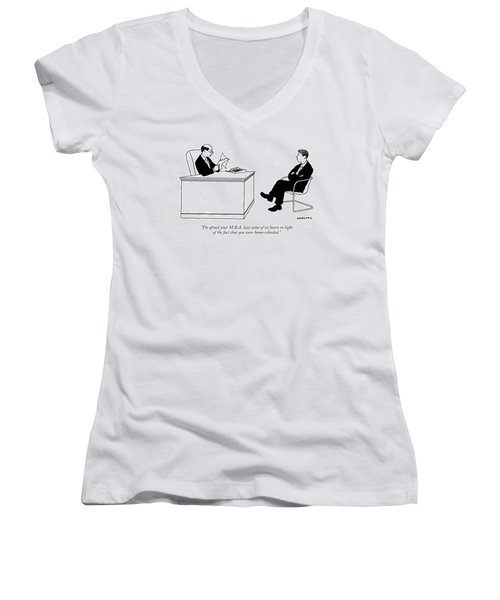 I'm Afraid Your M.b.a. Loses Some Of Its Lustre Women's V-Neck