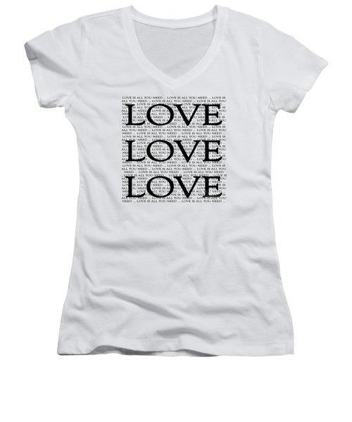 Love Is All You Need Women's V-Neck