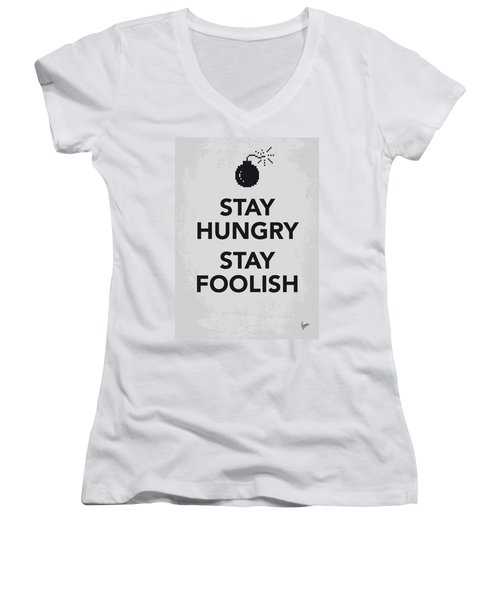 My Stay Hungry Stay Foolish Poster Women's V-Neck (Athletic Fit)