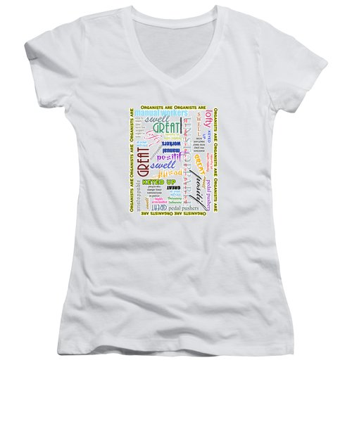 Organists Are Everything Women's V-Neck (Athletic Fit)