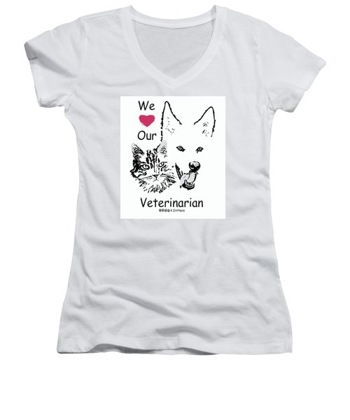 Paws4critters Love Veterinarian Women's V-Neck T-Shirt (Junior Cut) by Robyn Stacey